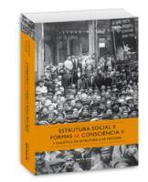 Estrutura social e formas de consciência II - A dialética da estrutura e da história, livro de Istv�n M�sz�ros